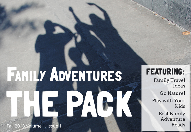 Get The Pack's free Family Adventures Magazine
