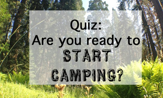 Quiz: Are you ready to start camping?